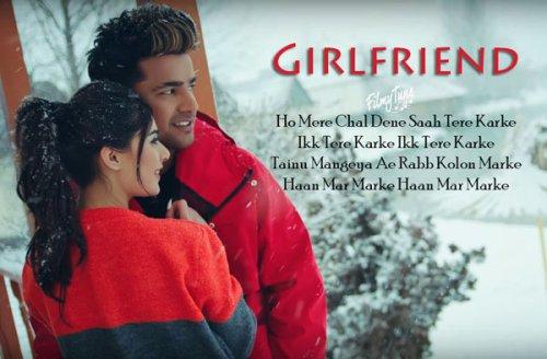 Girlfriend Lyrics – Jass Manak & Zoya | Snappy | Age 19