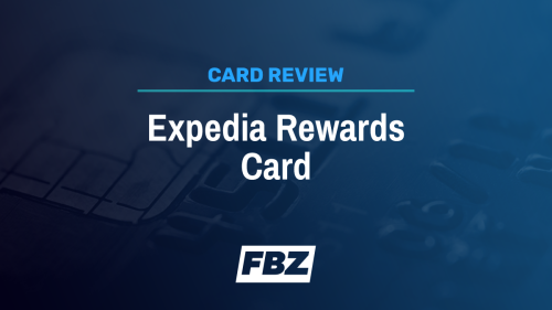 Expedia Rewards Card Review 2021: A -Annual-Fee But Limited Perks