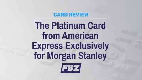 The Platinum Card from American Express Exclusively for Morgan Stanley Review [2021]: Are You Eligible?