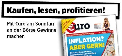 Neue Ausgabe von €uro am Sonntag: Inflation? Die 9 Aktien-Profiteure des weltweiten Preisanstiegs