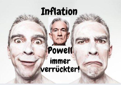 Inflation und Powell: Es wird immer verrückter! Videoausblick