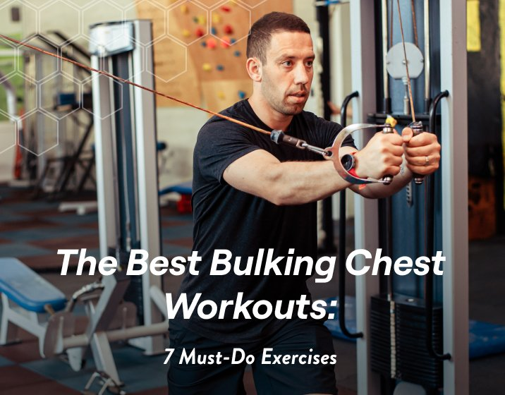 The Best Bulking Chest Workouts: 7 Must-Do Exercises – Fitbod