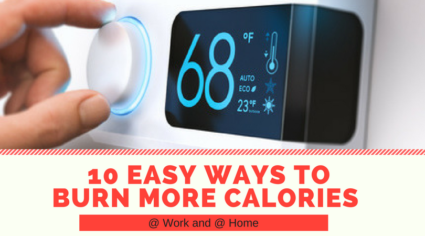 10 Easy Ways to Burn More Calories - Fit Forty Forever