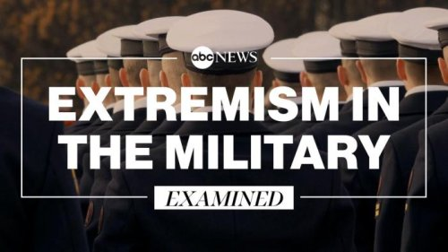 Examining Extremism In The Military