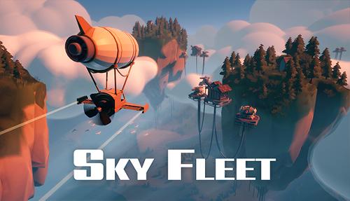 Sky Fleet now open for Steam Playtest