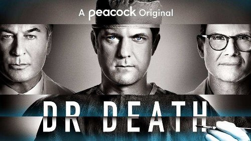 New trailer for Dr. Death starring Joshua Jackson, Alec Baldwin and Christian Slater