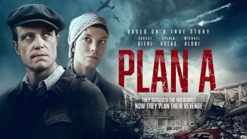 Holocaust revenge drama Plan A gets a trailer, poster and images