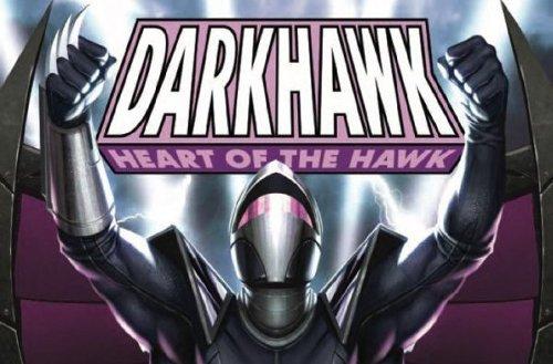 Comic Book Preview - Darkhawk: Heart of the Hawk #1