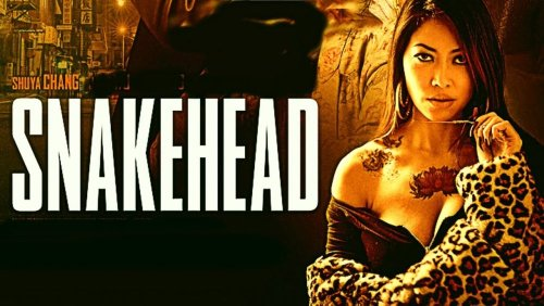 Snakehead (2021) - Movie Review
