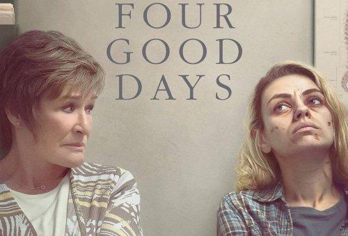 Movie Review - Four Good Days (2021)