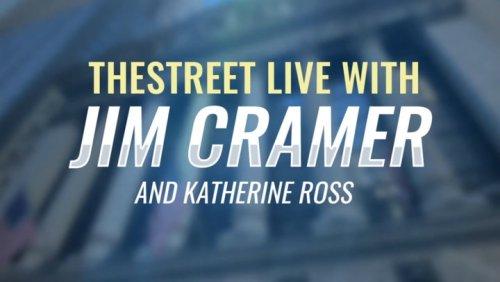 TheStreet Live Recap: Everything Jim Cramer Is Watching on 5/12/21