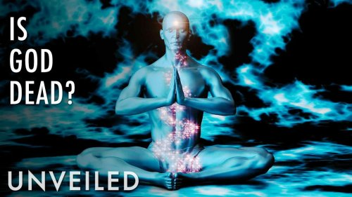 Has Science Killed God? | Unveiled