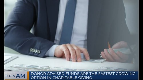 BRN AM | Donor Advised Funds are the fastest growing option in charitable giving