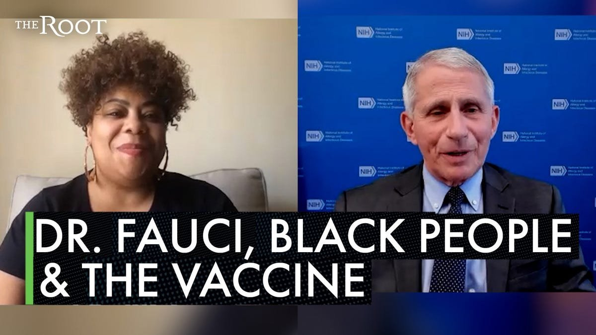 Dr. Fauci Speaks to The Root