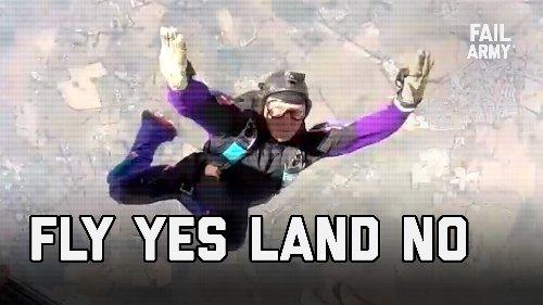 FLY YES, LAND NO   FailArmy