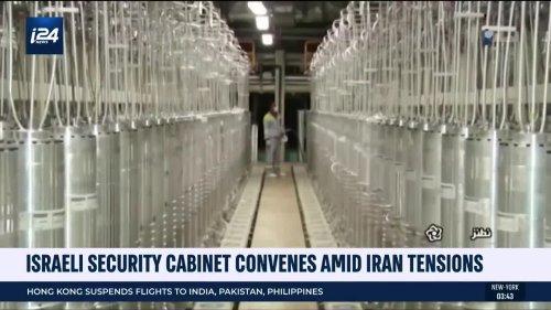 Israeli Security Cabinet Convenes Amid Iran Tensions