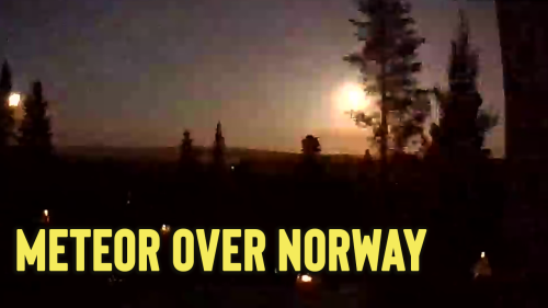 'Norway Skies Shine Bright, Courtesy of a Meteor Explosion '
