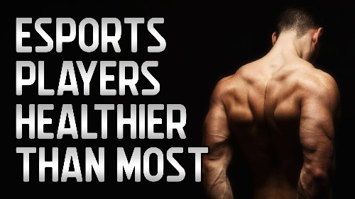 Are Esports pro players healthier than most?