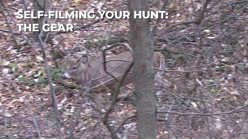 How to Self-Film Your Hunt Part 1: Gear