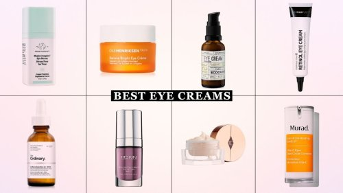 Everything you need to know about choosing (and using) the perfect eye cream