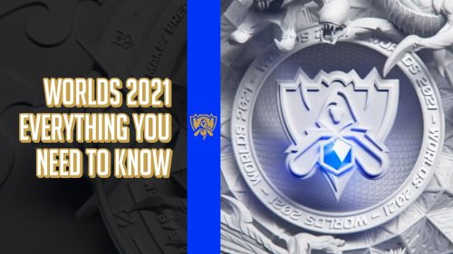 Worlds 2021 - Everything you need to know