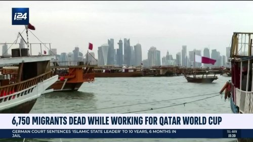 6,750 Migrants Dead While Working for Qatar World Cup