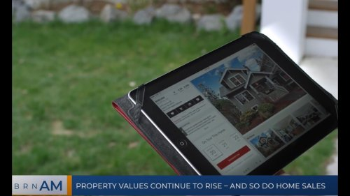 BRN AM | Property values continue to rise – and so do home sales