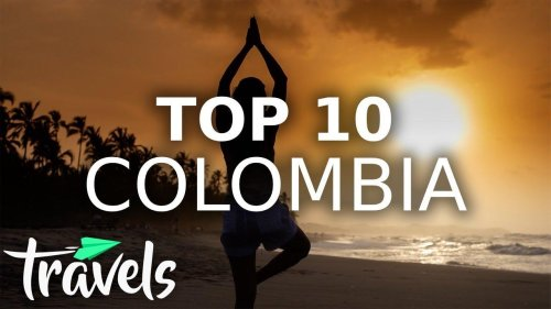 Top 10 Reasons to Make Colombia Your Next Destination