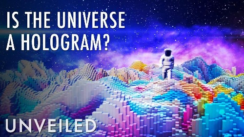 What If We're Living in a Holographic Universe?   Unveiled