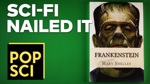 7 Sci Fi Predictions That Came True   Frankenstein Nailed It