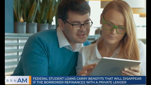 ICYMI: Think twice before you refinance your federal student loan