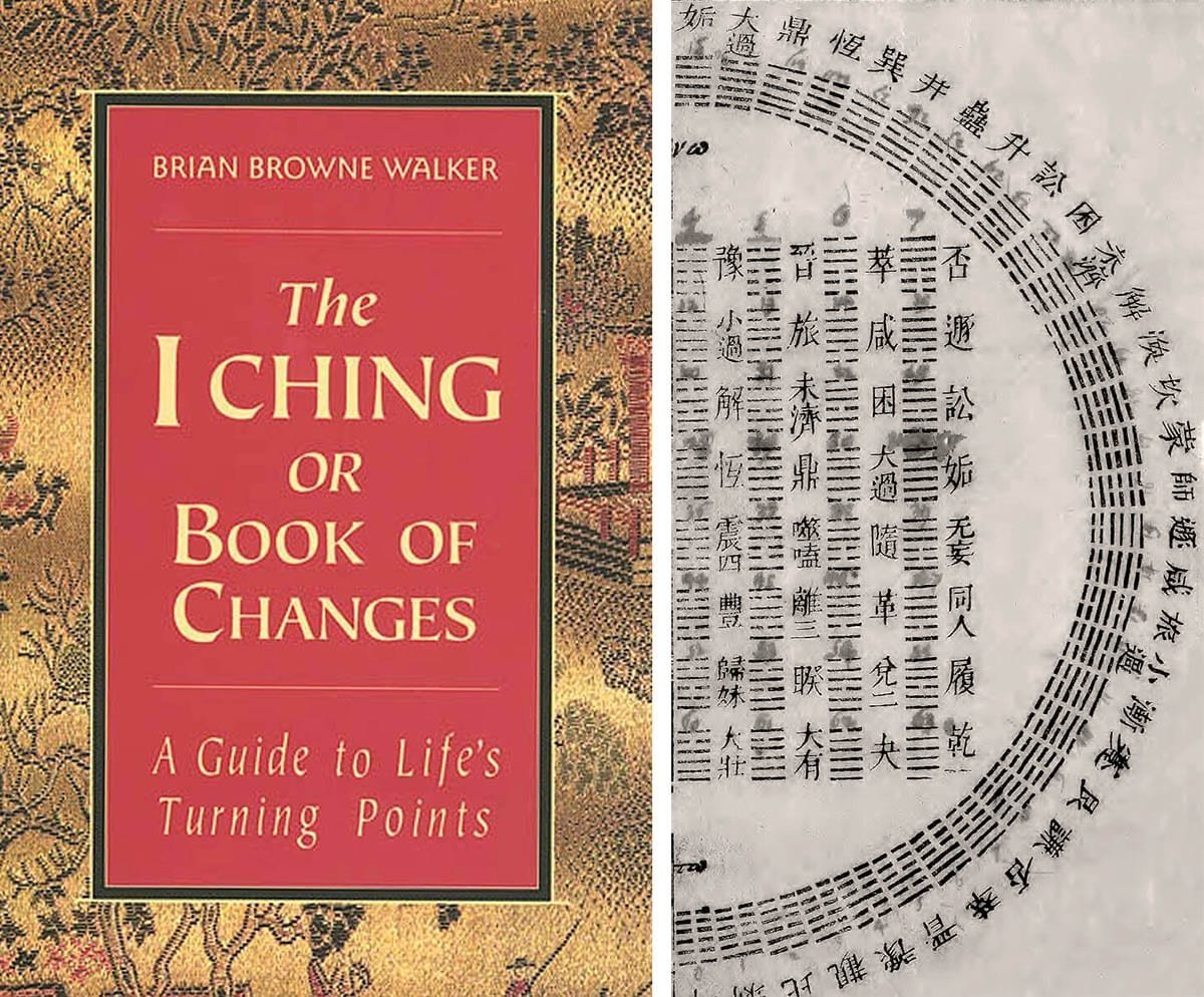The I Ching, or 'Book of Changes':  A Living Stream of Deep Human Wisdom