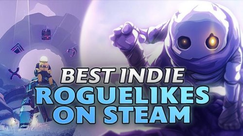 These INDIE ROGUELIKES are perfect for the STEAM DECK