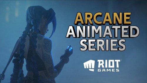ARCANE, the RIOT GAMES animated series is coming this fall!
