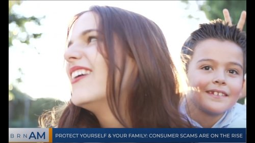 BRN AM | Protect yourself & your family: Consumer scams are on the rise