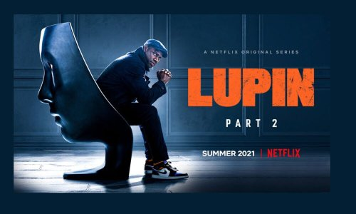 Lupin 2 Live on Netflix at Midnight (03:01 ET)