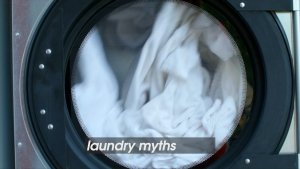 Laundry Legends! Here Are Some Myths About Laundry That Don't Work!