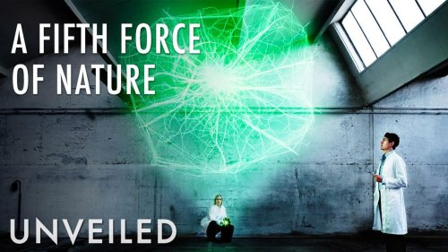 Did We Just Discover A New Force Of Nature? | Unveiled