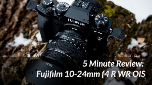 5 Minute Review: Fujifilm 10-24mm f4 R WR OIS