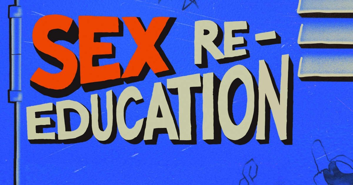 Sex Education In The United States Is Broken, But It Doesn't Have To Be