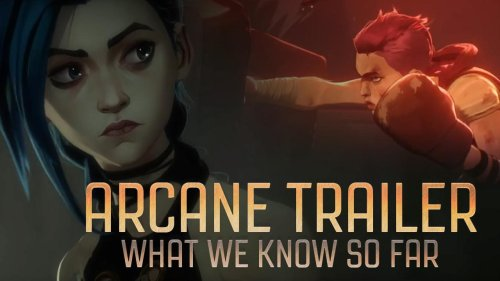 It's time to get HYPED for ARCANE! What we know so far?