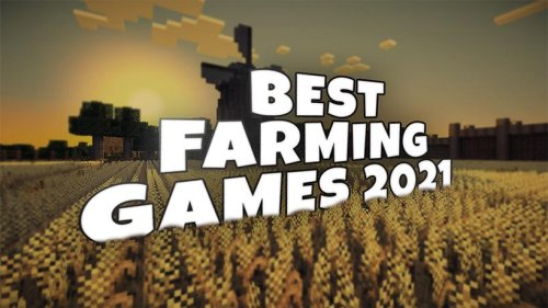 Best Farming games to play in 2021