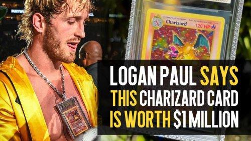 LOGAN PAUL says this CHARIZARD card is worth $1 MILLION