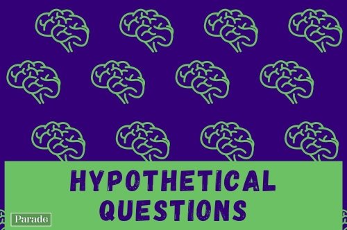 170 Hypothetical Questions That Will Make Your Brain Hurt