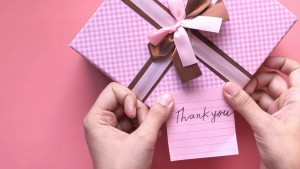Don't Forget Your Thank You's, Even Without Saying Thank You!