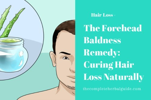 How To Regrow Hair On a Forehead Naturally