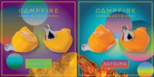 Campfire Audio Announces Two New Fruity Pairs Of Affordable Wired Earphones