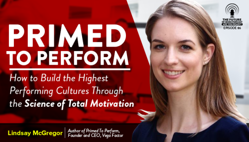 Primed To Perform: The Science Behind Building A Legendary Workplace Culture