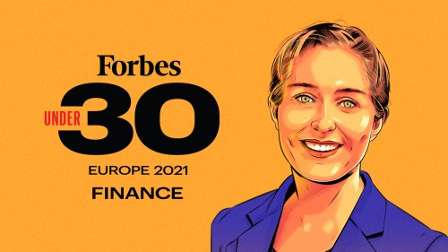 Forbes 30 Under 30 Europe 2021: Finance