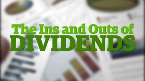 The Ins And Outs Of Dividends